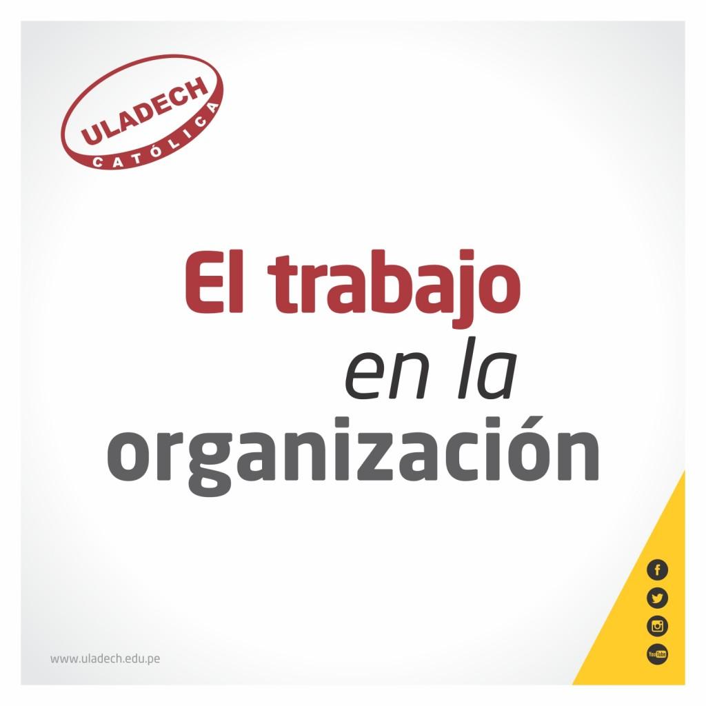EL TRABAJO EN LA ORGANIZACIÓN