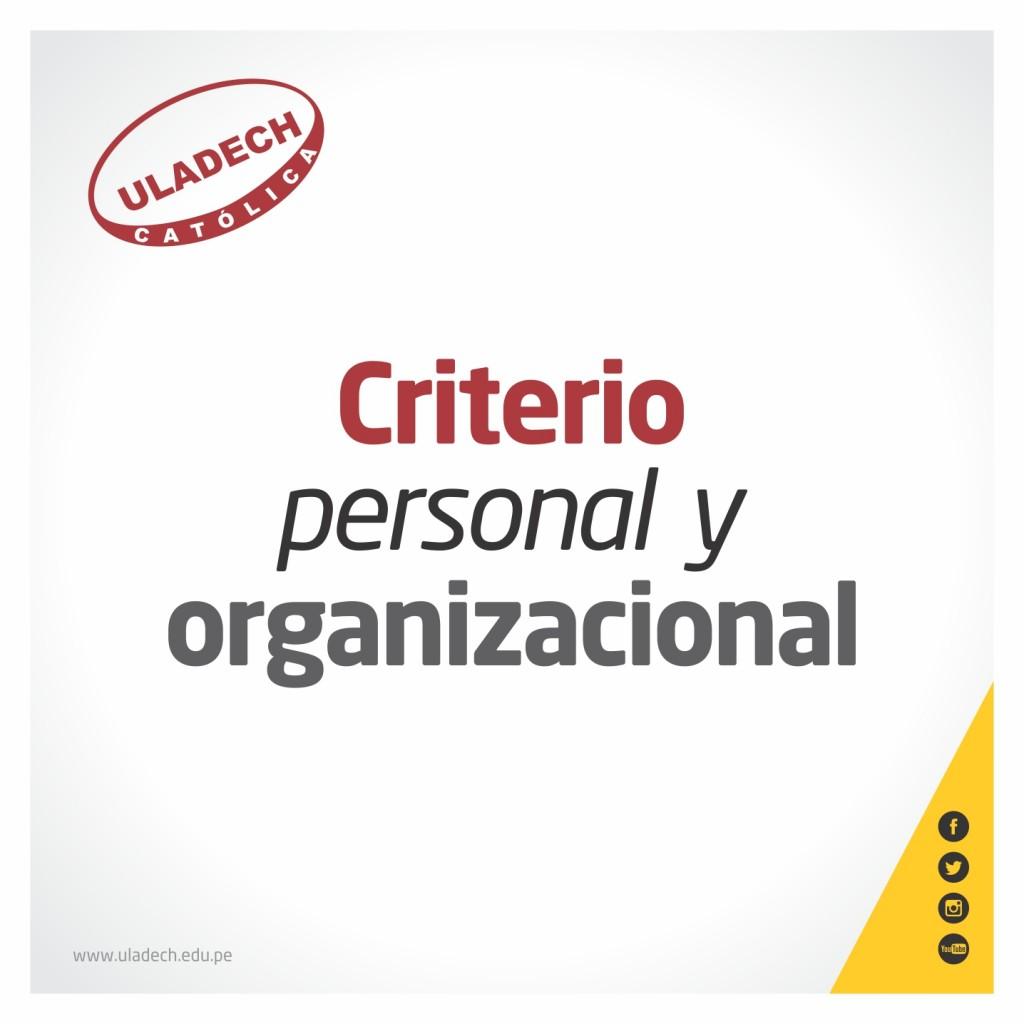 CRITERIO PERSONAL Y ORGANIZACIONAL