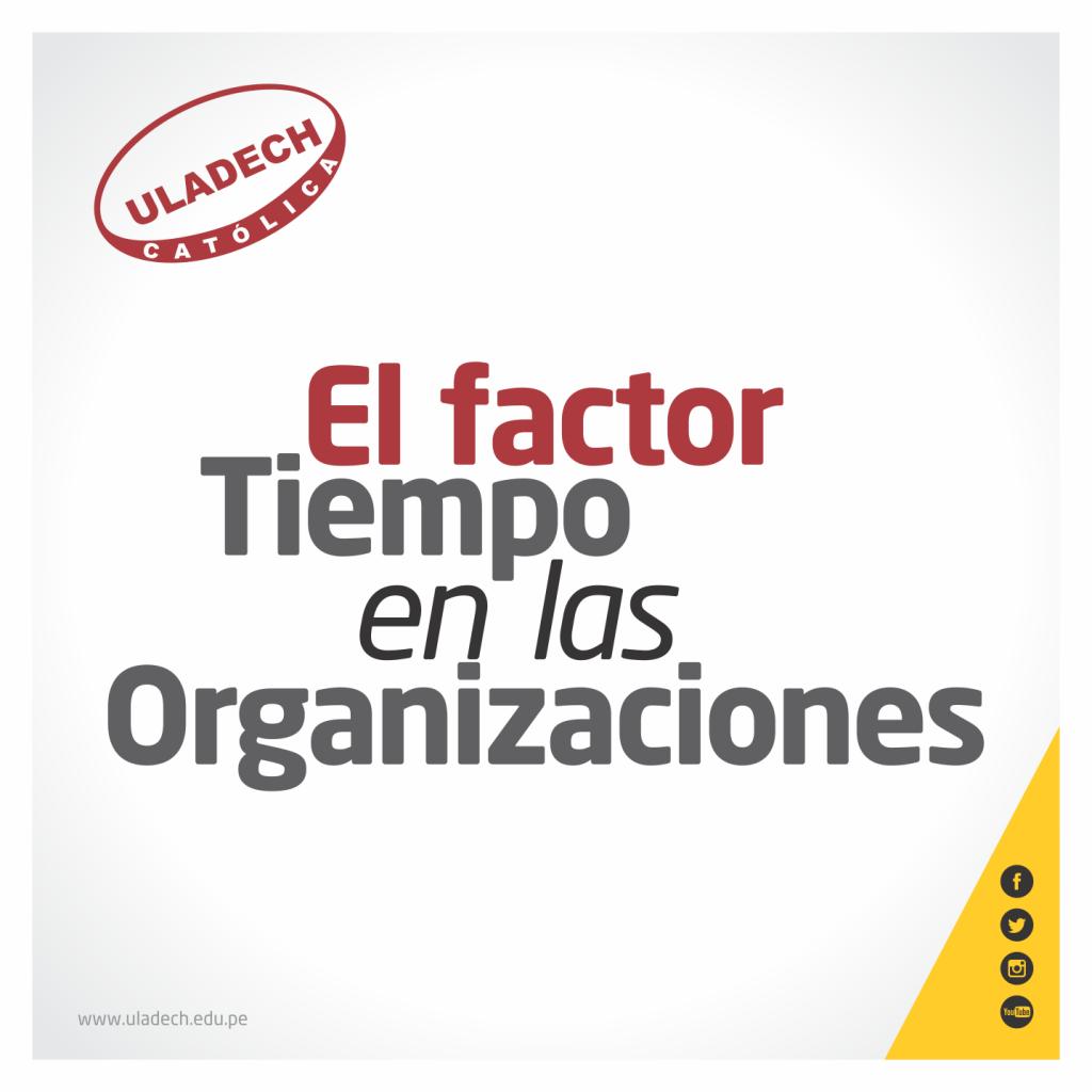 EL FACTOR TIEMPO EN LAS ORGANIZACIONES